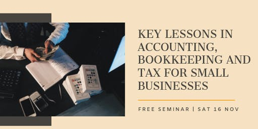 Key Lessons in Accounting, Bookkeeping and Tax for Small Businesses