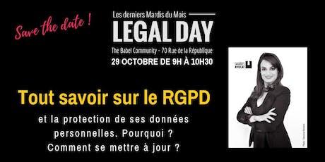 Legal Day: Tout savoir sur le RPGD et la protection des données personnelles. billets