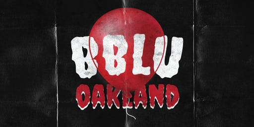 BBLU: OAKLAND (HALLOWEEN PARTY)