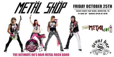 Metal Shop- the Ultimate 80's Hair Metal Rock Band