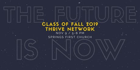 The Future Is Now: Thrive Network Fall 2019 Graduation tickets