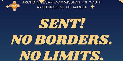 """""""SENT! No Borders. No Limits."""""""