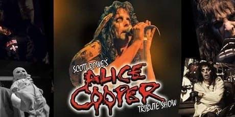 Scott Rowe's Alice Cooper Tribute Show! tickets