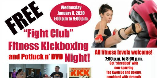 Free Fitness Kick-Boxing, Potluck, and DVD Night