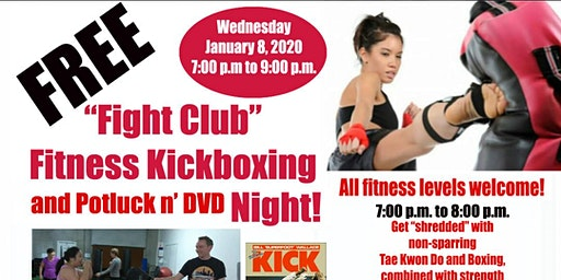 Free Fitness Kick-Boxing, Potluck, and DVD Night