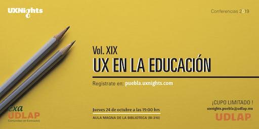 UX Nights Puebla Vol. XIX UX en la educación