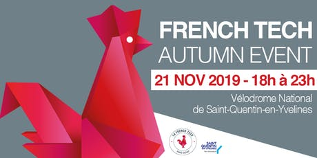 French Tech Paris Saclay Autumn Event billets