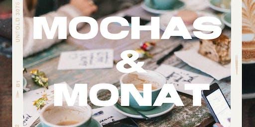 Mochas + Monat