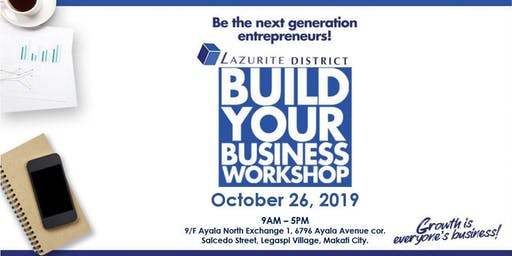 BUILD YOUR BUSINESS WORKSHOP - LAZURITE DISTRICT