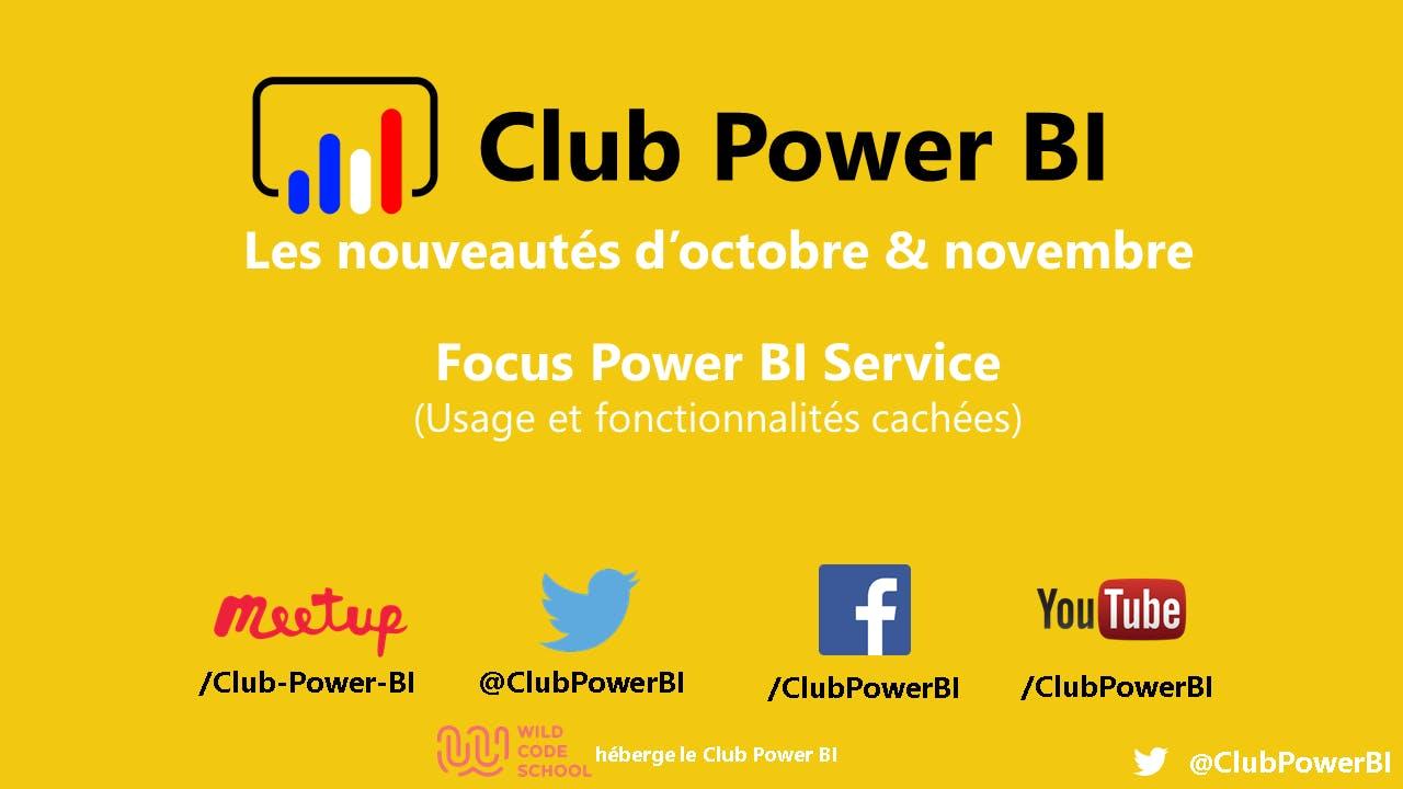 [LILLE] Nouveautés / Focus Power BI Service - Usage et fonctionnalités cach