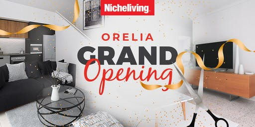 Nicheliving Orelia Display Grand Opening