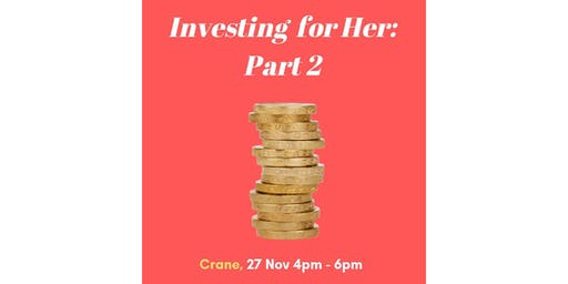 Investing For Her 2: A Conversation
