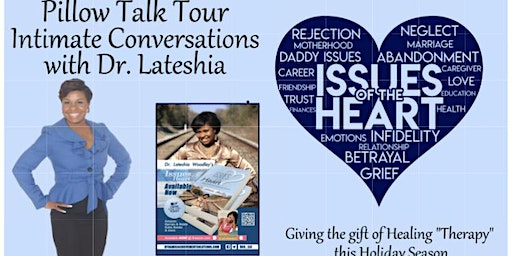 Issues of the Heart Pillow Talk Tour with Dr. Teshia in Montgomery, Al