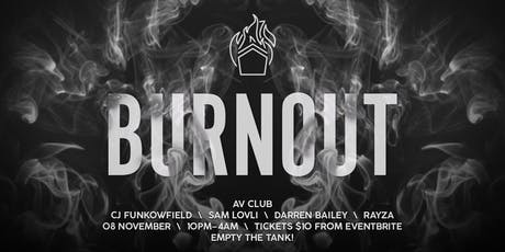 Burnout - AV Club tickets