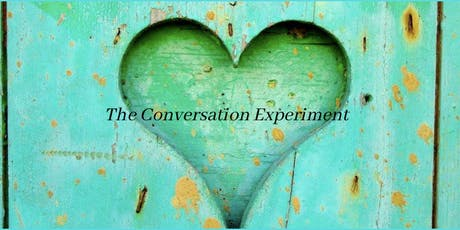 The Conversation Experiment tickets
