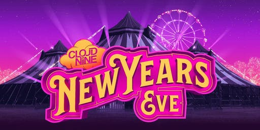 CLOUD NINE . New Years Eve 2019