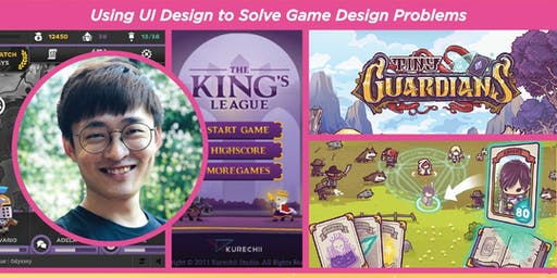 Using UI Design To Solve Game Design Problems by P'ng Yiwei (Kurechii)