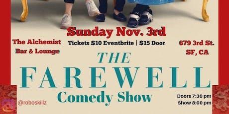 The Farewell Comedy Show #JoyLuckComedy tickets