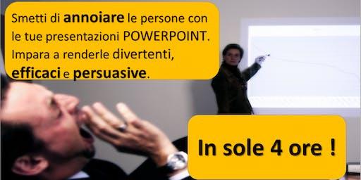 """CORSO"""" Smetti di ANNOIARE con le tue presentazioni POWER POINT in 4 ORE """""""