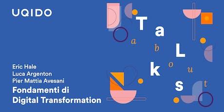Fondamenti di Digital Transformation | Uqido Talks About tickets