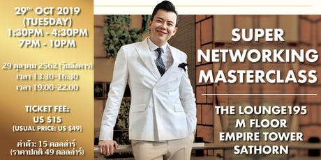 Super Networking Masterclass in Bangkok | 29 October 2019 tickets