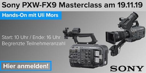 Sony PXW-FX9 Masterclass + Hands on mit Uli Mors