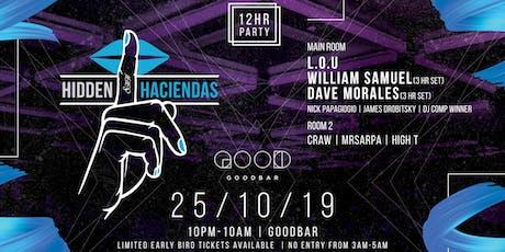 Hidden Haciendas #013 Goodbar 12 Hours of Power 2.0 tickets
