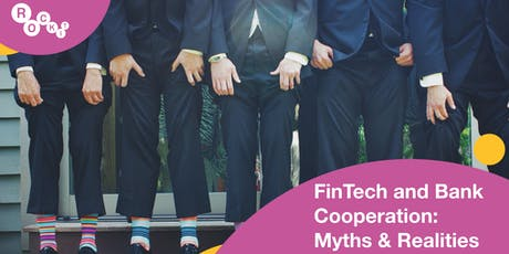 FinTech and Bank Cooperation: Myths & Realities tickets