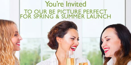 BE PICTURE PERFECT FOR SPRING & SUMMER LAUNCH 2 tickets