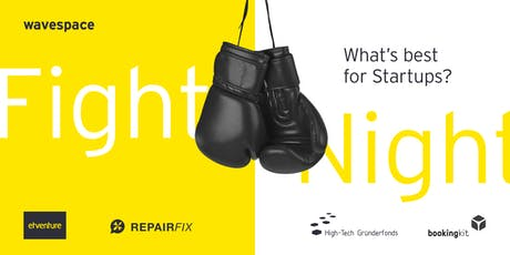 Fight Night - What's best for Startups? tickets