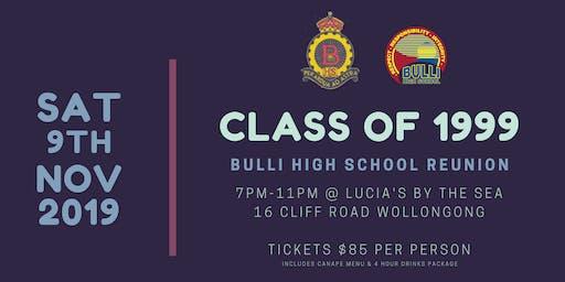 Class of 1999 - Bulli High School Reunion