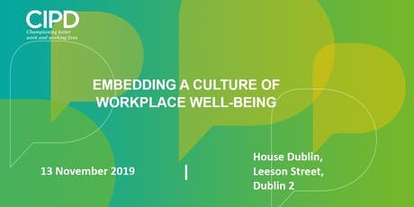 Embedding a culture of workplace well-being tickets