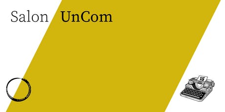 Salon/ UnCom Tickets
