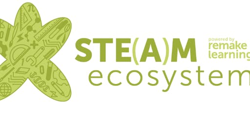 STEAM Ecosystem Fall 2019 Meeting