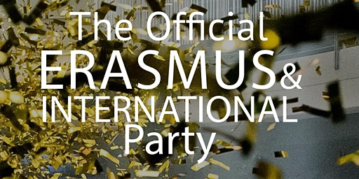 OFFICIAL Erasmus & International Party