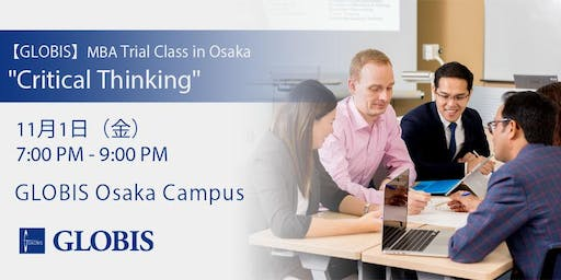 "2019/11/01 ""Critical Thinking"" MBA Trial Class in Osaka"