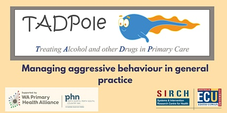 Managing aggressive behaviour in general practice tickets