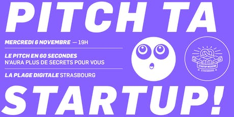 Workshop : Pitch ta startup ! billets
