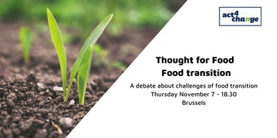 Thought for Food - Food transition