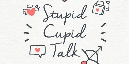 Stupid Cupid Talk