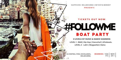 Follow+Me Boat Party RnB & Hip-Hop & Afrobeats | Latin & Reggaeton & Salsa