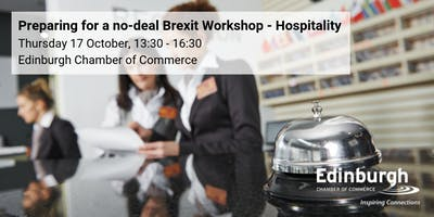 Prepare for a No-Deal Brexit Workshop: Hospitality focus