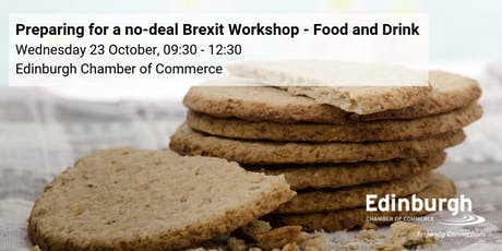 Prepare for a No-Deal Brexit: Food & Drink focus tickets