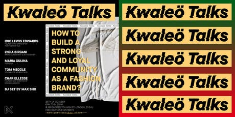 Kwaleö Talks: How to build a community as a fashion brand? tickets