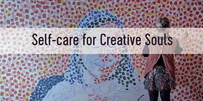 Self-Care for the Creative Soul
