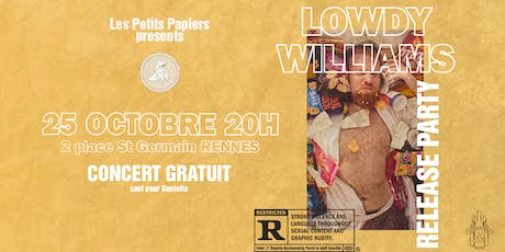 RELEASE PARTY LOWDY WILLIAMS billets