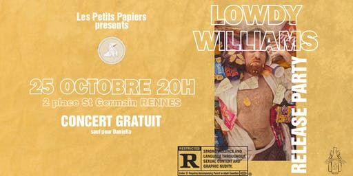 RELEASE PARTY LOWDY WILLIAMS