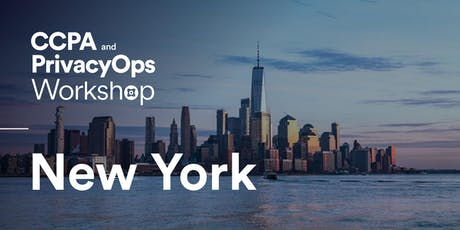 CCPA and PrivacyOps Workshop - NewYork tickets
