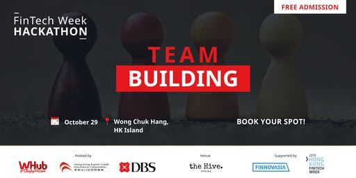 Team Building | FinTech Week Hackathon 2019