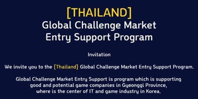Challenge Market Entry Program for meeting with Korean Game Developers